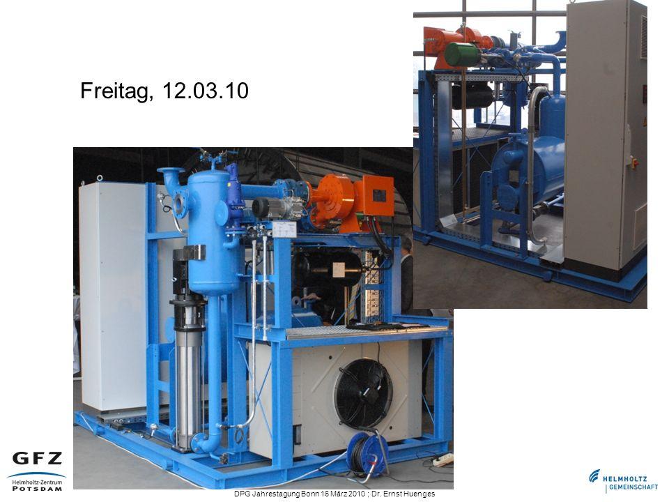 DPG Jahrestagung Bonn 16 März 2010 ; Dr. Ernst Huenges Freitag, 12.03.10