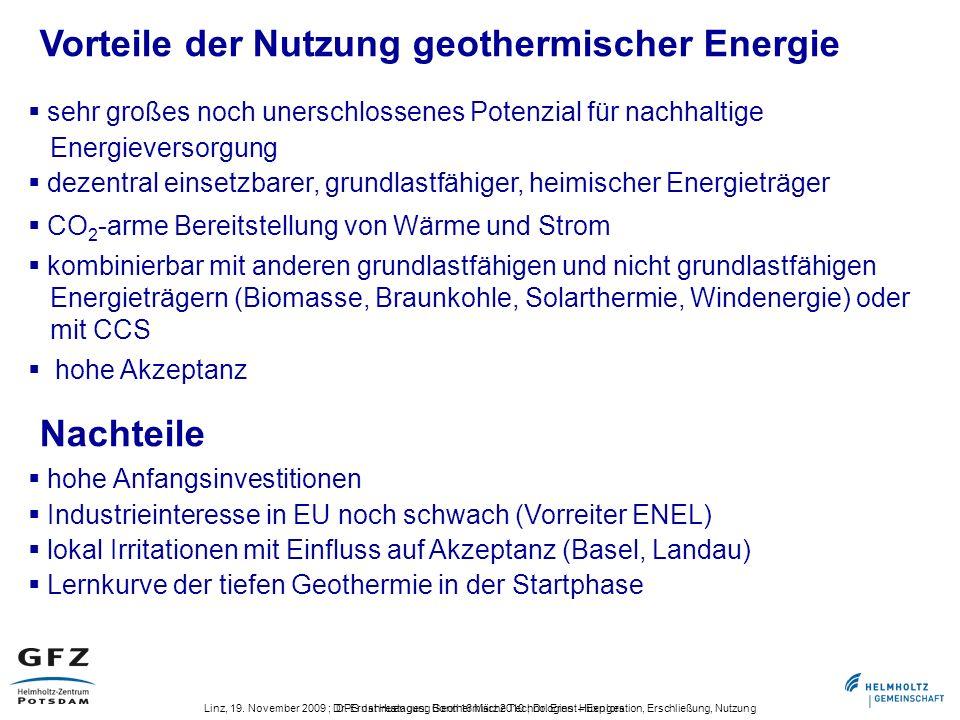 DPG Jahrestagung Bonn 16 März 2010 ; Dr. Ernst HuengesLinz, 19. November 2009 ; Dr. Ernst Huenges: Geothermische Technologien – Exploration, Erschließ