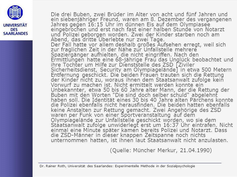 Dr. Rainer Roth, Universität des Saarlandes: Experimentelle Methode in der Sozialpsychologie Die drei Buben, zwei Brüder im Alter von acht und fünf Ja