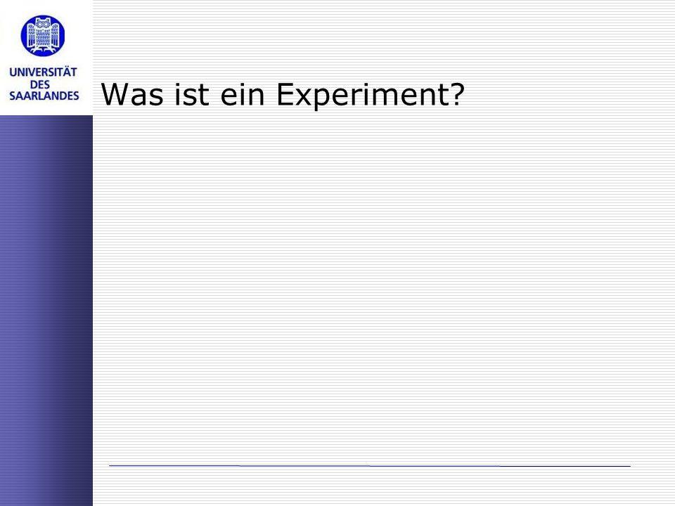 Was ist ein Experiment?
