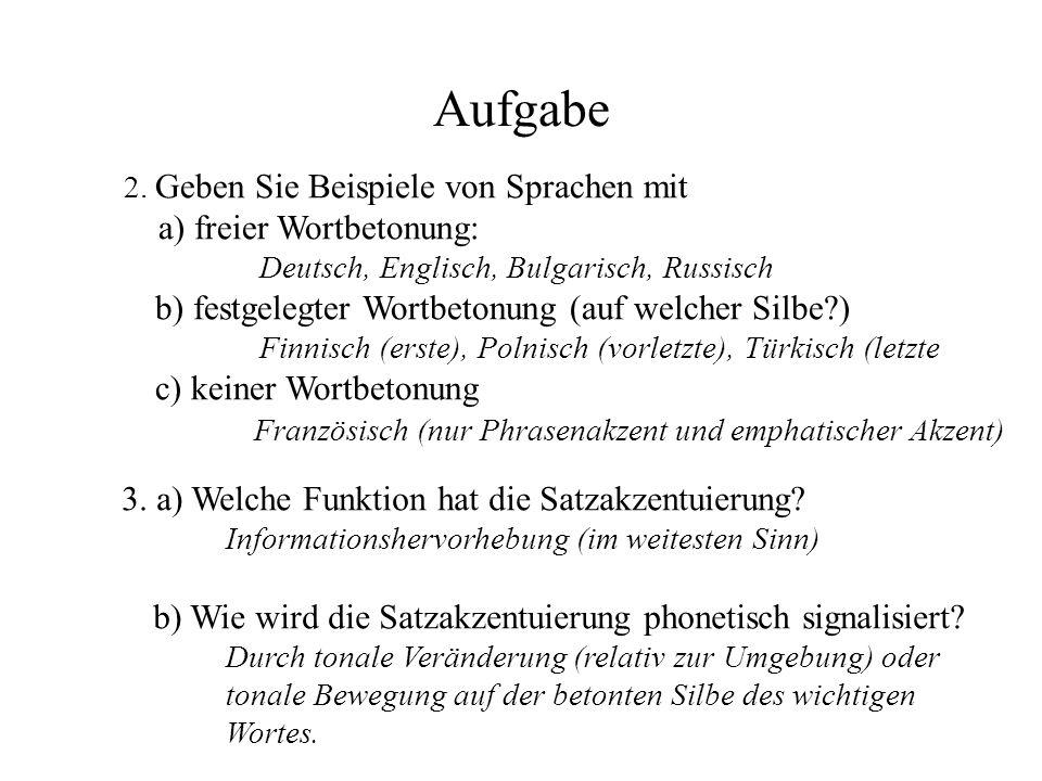 Rhythmische Repräsentation Neben der tonalen Struktur einer Äußerung gibt es eine rhythmische Struktur, die sich aus der Betonungsstruktur der einzelnen Wörter und dem Grundprinzip des Alternierens von starken (S = Engl.