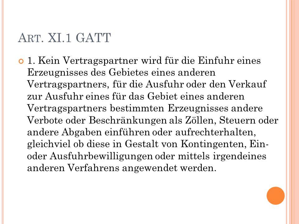 A RT. XI.1 GATT 1.
