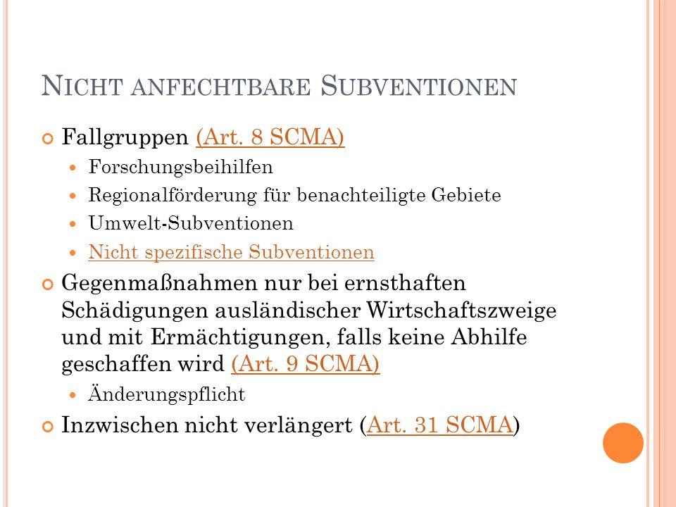 N ICHT ANFECHTBARE S UBVENTIONEN Fallgruppen (Art.