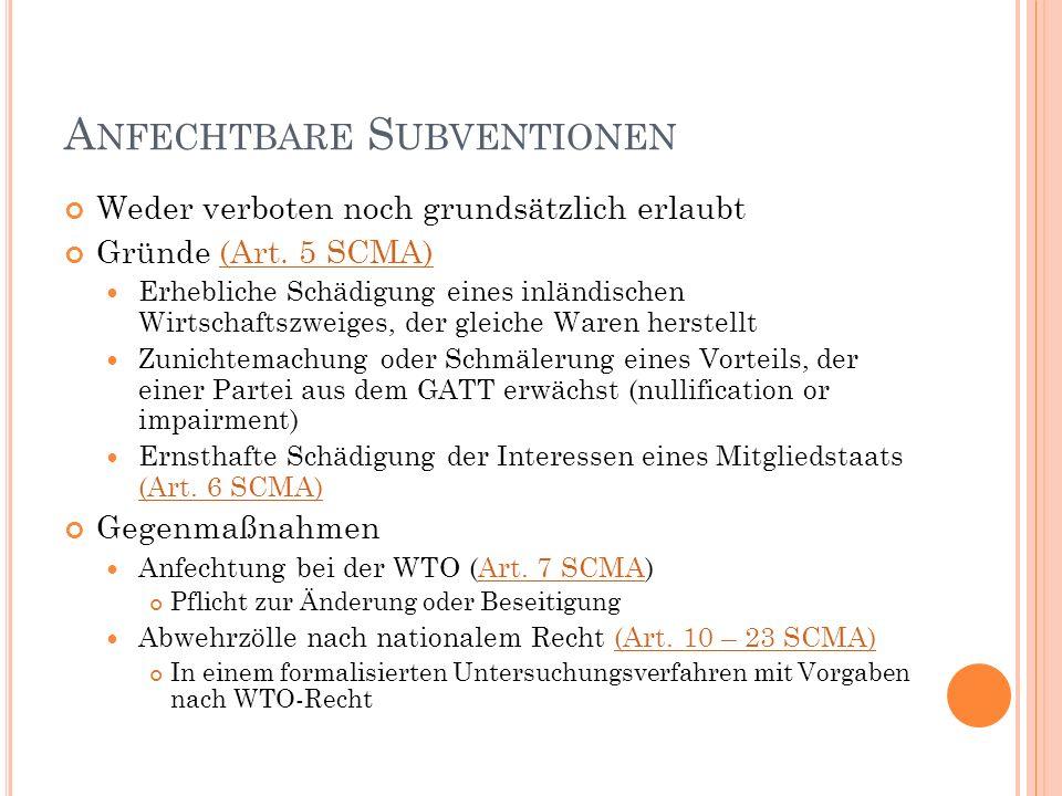 A NFECHTBARE S UBVENTIONEN Weder verboten noch grundsätzlich erlaubt Gründe (Art.