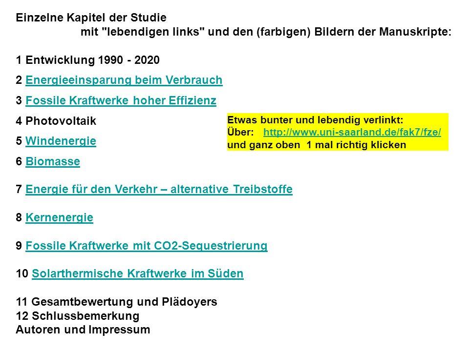 Klimaschutz und Energieversorgung in Deutschland 1990 – 2020 Eine Studie der Deutschen Physikalischen Gesellschaft (2005) Die Gesamtstudie als pdf-fil