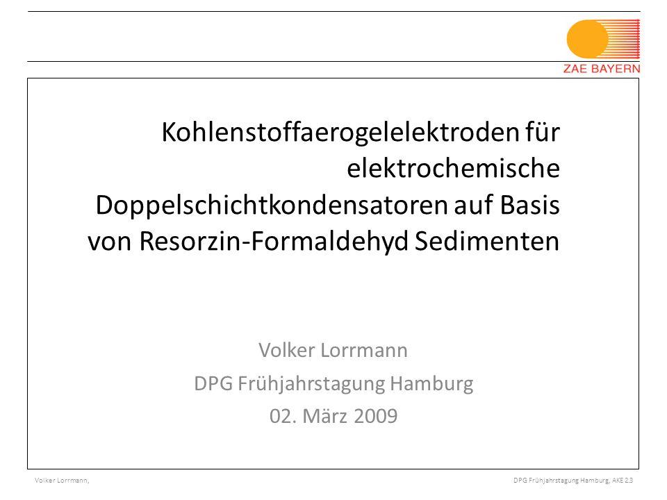 © Bayerisches Zentrum für Angewandte Energieforschung e.V. Porotec Workshop, Bad Soden 11/ 2008 Kohlenstoffaerogelelektroden für elektrochemische Dopp
