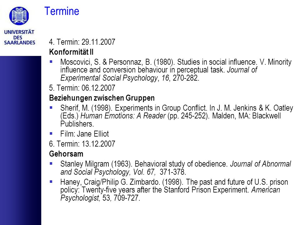 Termine 7.Termin: 20.12.2007 Prosoziales Verhalten Cialdini, R.