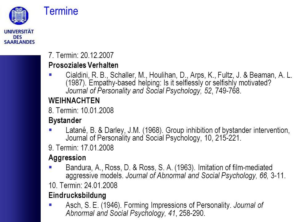Termine 11.Termin: 31.01.2008 Selbstwerttheorien Pleban, R.