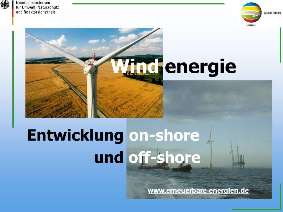 Wind energie Entwicklung on-shore www.erneuerbare-energien.de und off-shore
