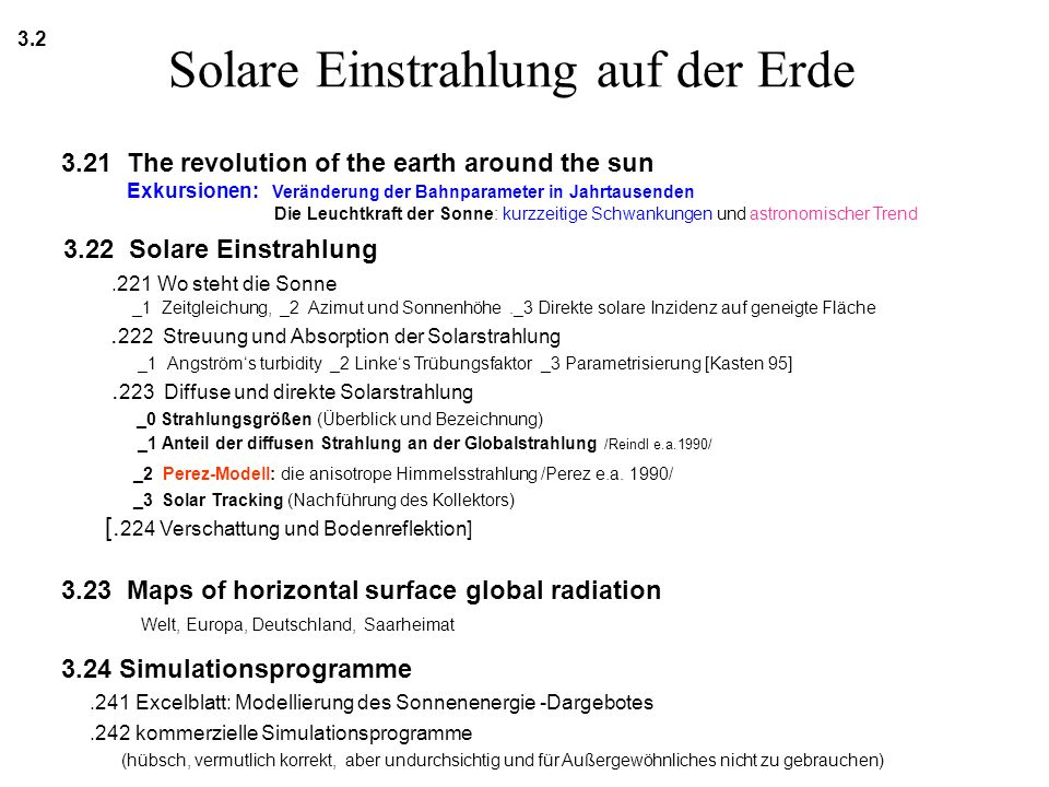 Quelle: Sol Wieder: An Introduction to Solar Energy for Scientists and Engineers,Wiley, NewYork 1982, ISBN=0-471-06048-8, Table2.1, p.26 Die Zeitgleichung (EOT) DIN Algorithmus (DIN 5034): (zitiert nach Quaschning: Regenerative Energiesysteme, 2.Auflage, Gl.