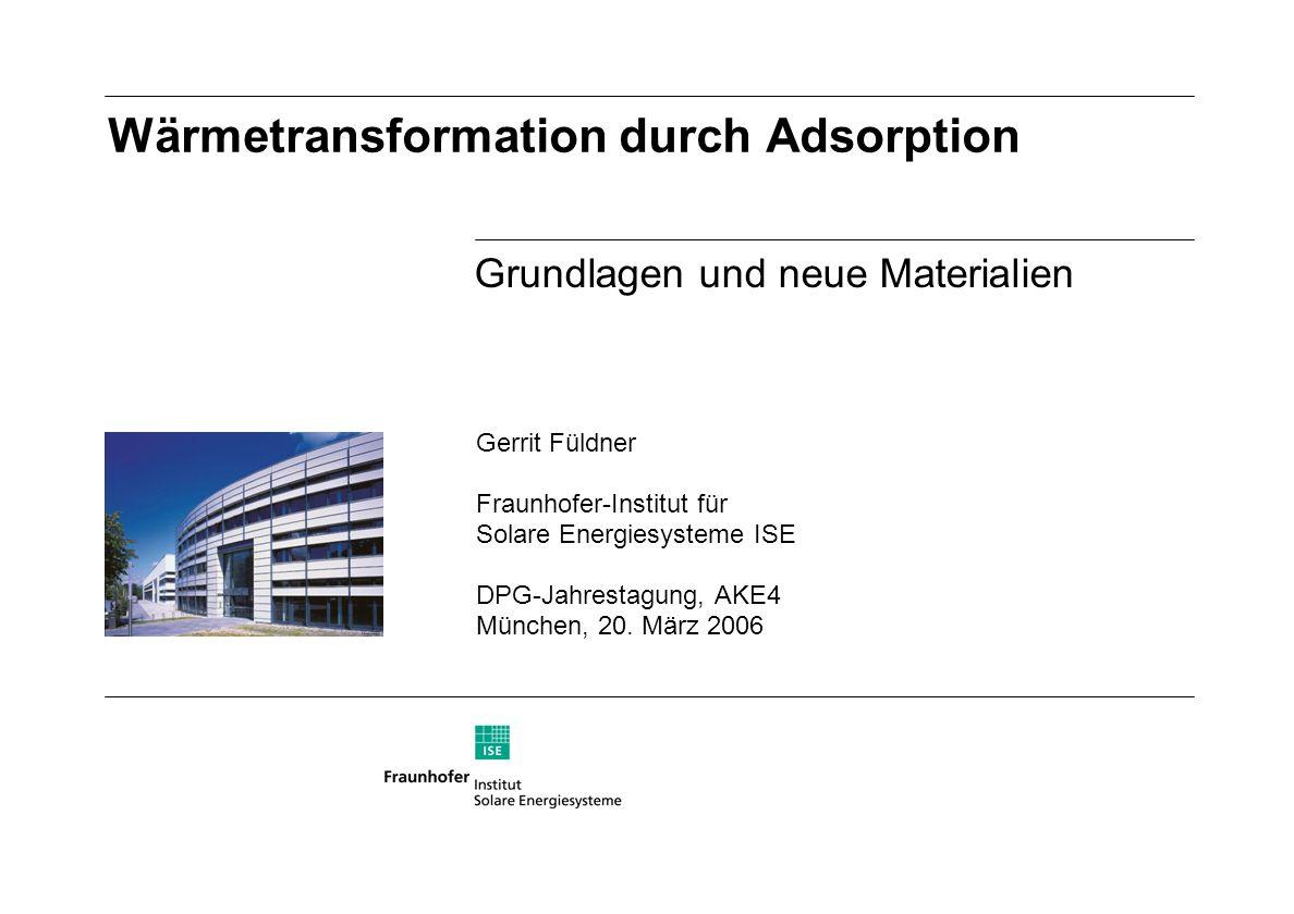 Gerrit Füldner, AKE_2006_München 12 Wärmetransformation durch Adsorption x y z Gittergassimulationen mit der Monte Carlo Methode L N mit