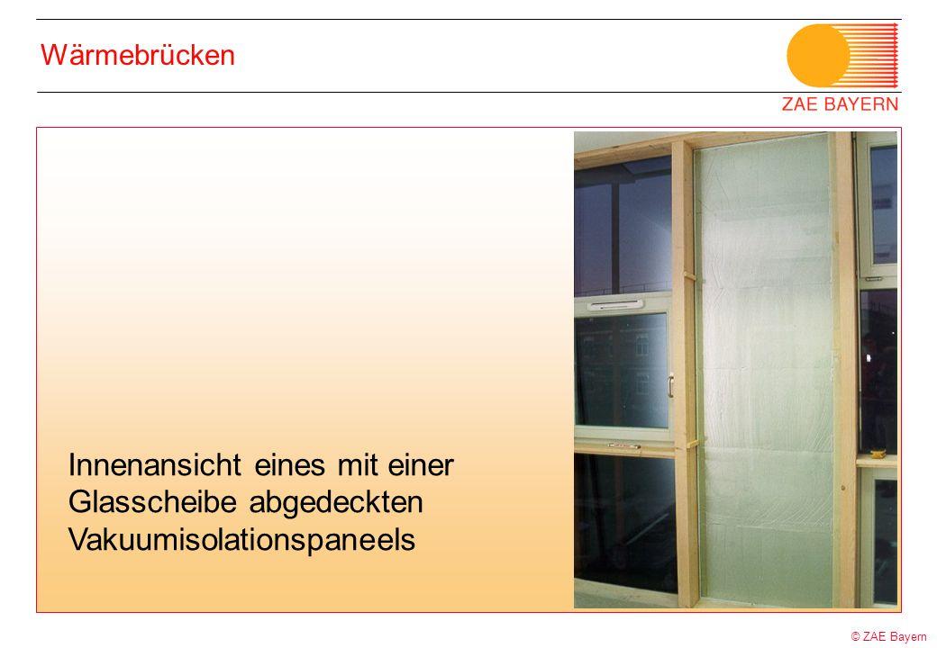 © ZAE Bayern Wärmebrücken Innenansicht eines mit einer Glasscheibe abgedeckten Vakuumisolationspaneels
