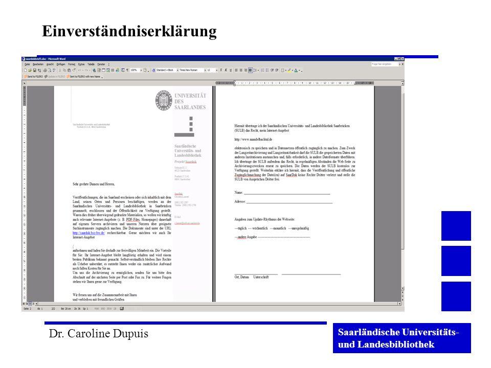 Saarländische Universitäts- und Landesbibliothek Dr. Caroline Dupuis Einverständniserklärung