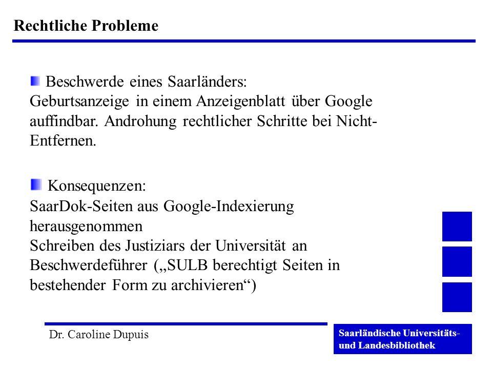 Saarländische Universitäts- und Landesbibliothek Dr. Caroline Dupuis Rechtliche Probleme Beschwerde eines Saarländers: Geburtsanzeige in einem Anzeige