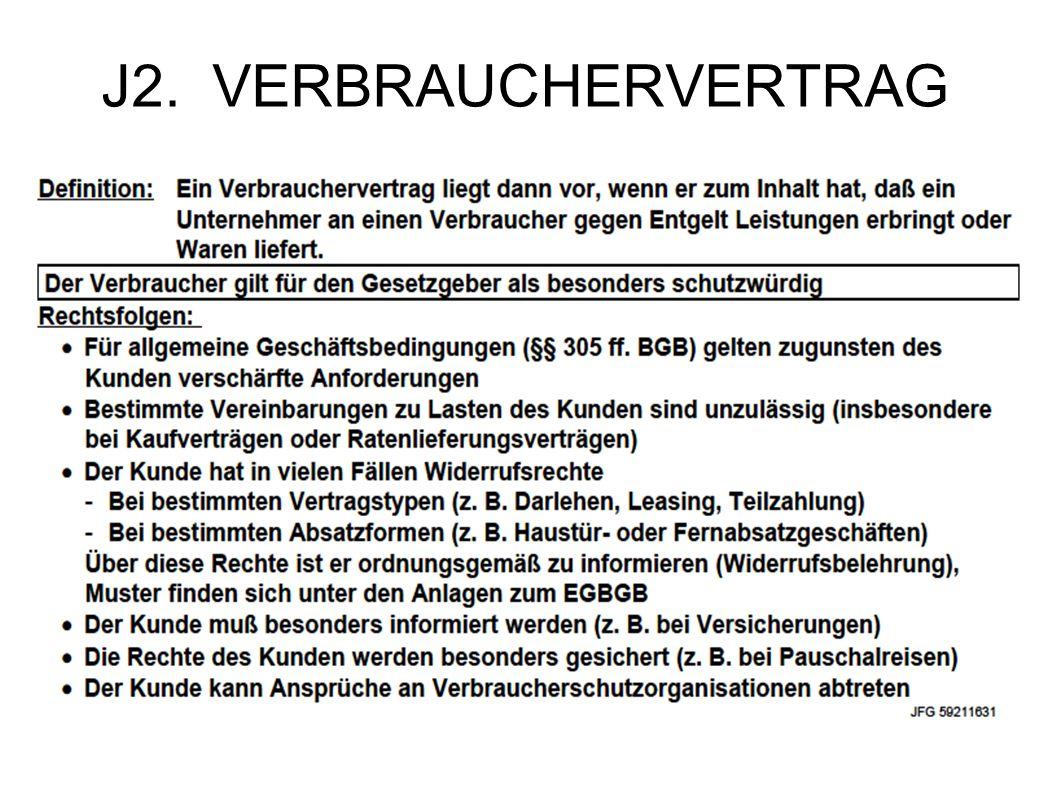 J2. VERBRAUCHERVERTRAG