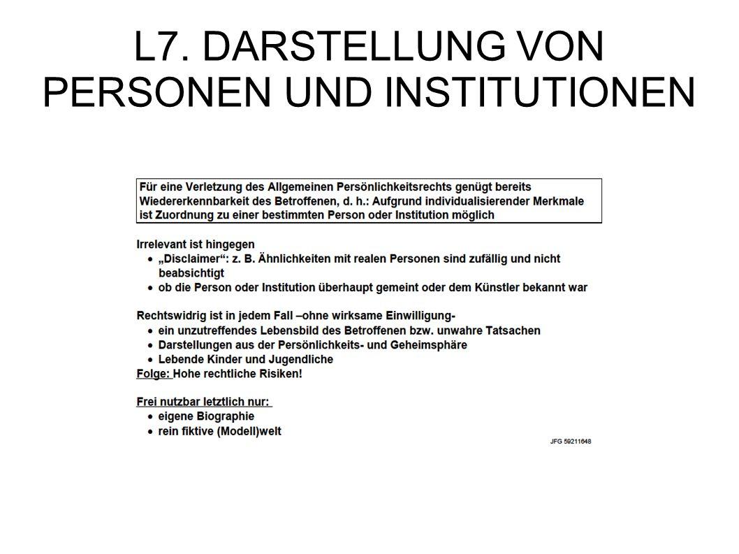L7. DARSTELLUNG VON PERSONEN UND INSTITUTIONEN