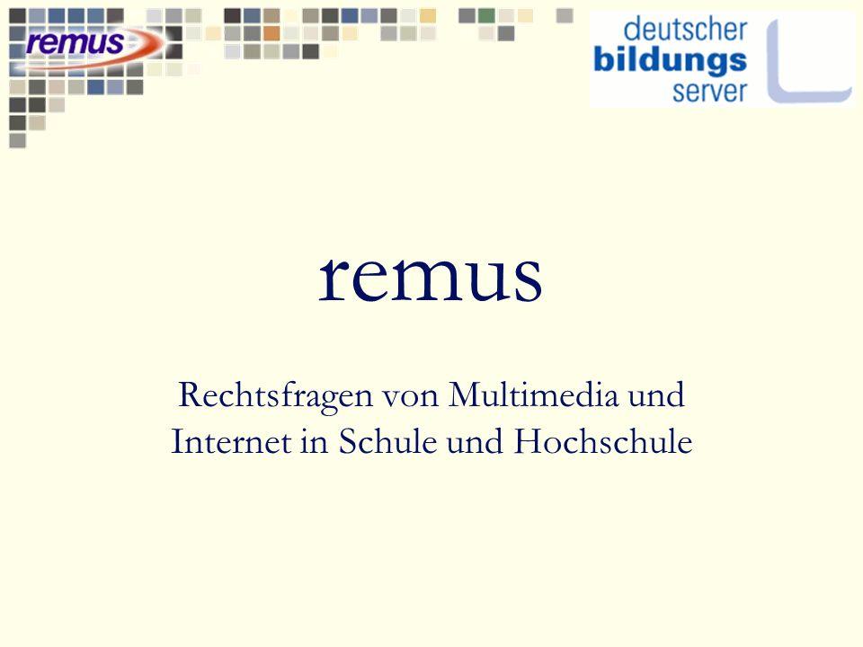 remus Rechtsfragen von Multimedia und Internet in Schule und Hochschule