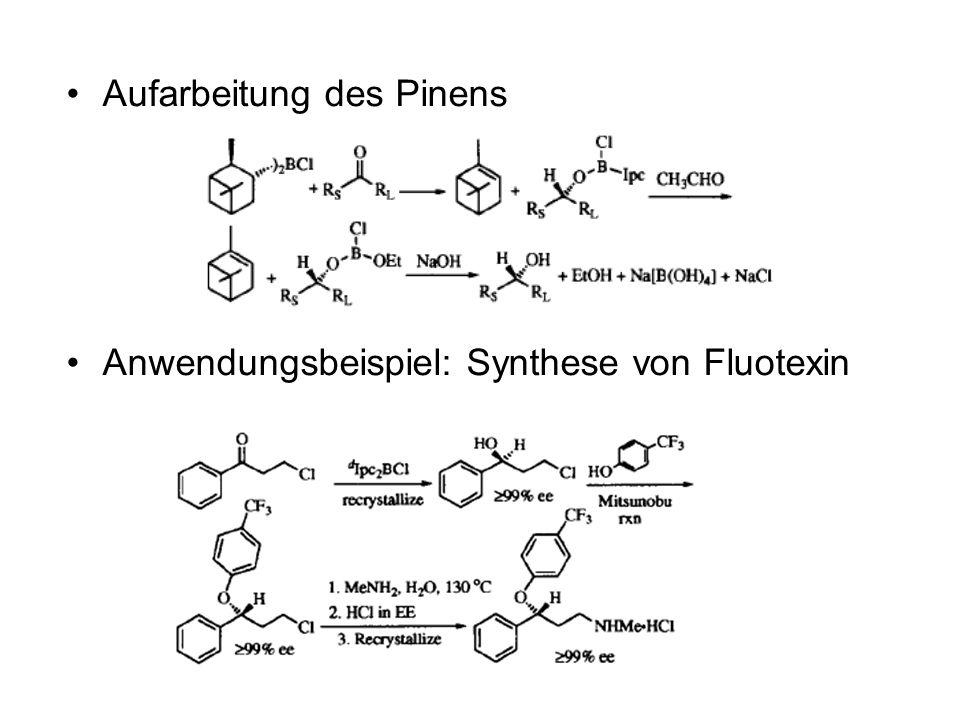 Aufarbeitung des Pinens Anwendungsbeispiel: Synthese von Fluotexin