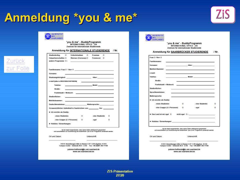 ZiS-Präsentation 27/20 Zurück zur Folie Anmeldung *you & me*