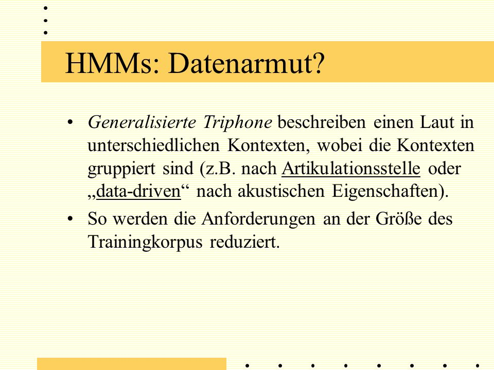 HMMs: Datenarmut.