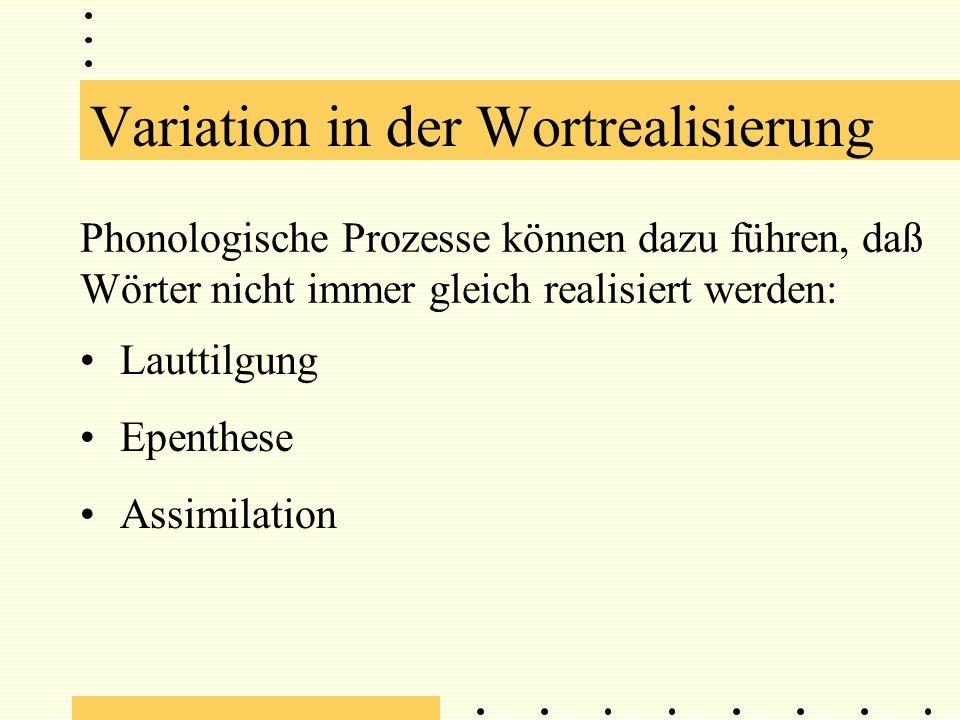 Variation in der Lautrealisierung det0sima:lzYd0 s t0te:m[] (