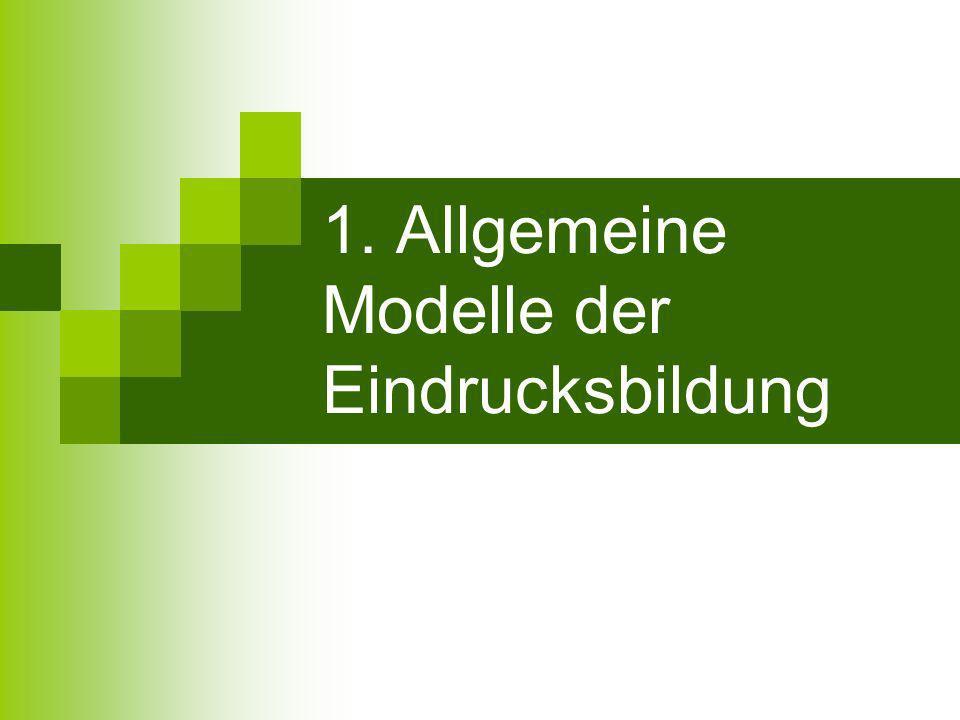 PS Sozialpsychologie, Duygu Öztürk, Jenia Hoffmann, 20.01.2006 Frage: Bleiben zentrale Eigenschaften zentral.