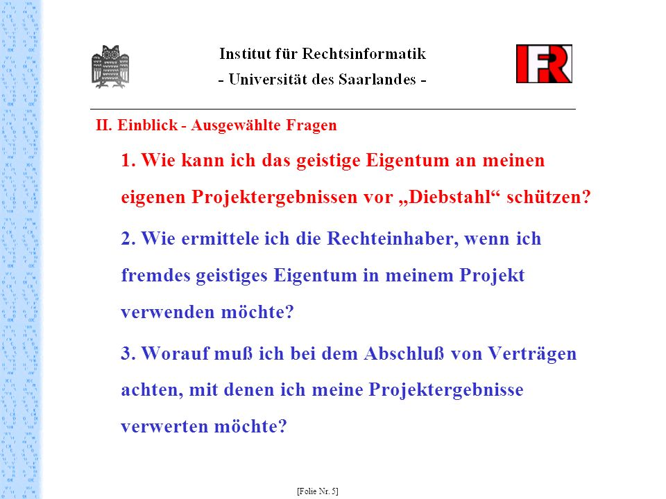 II.Ausgewählte Fragen 1.