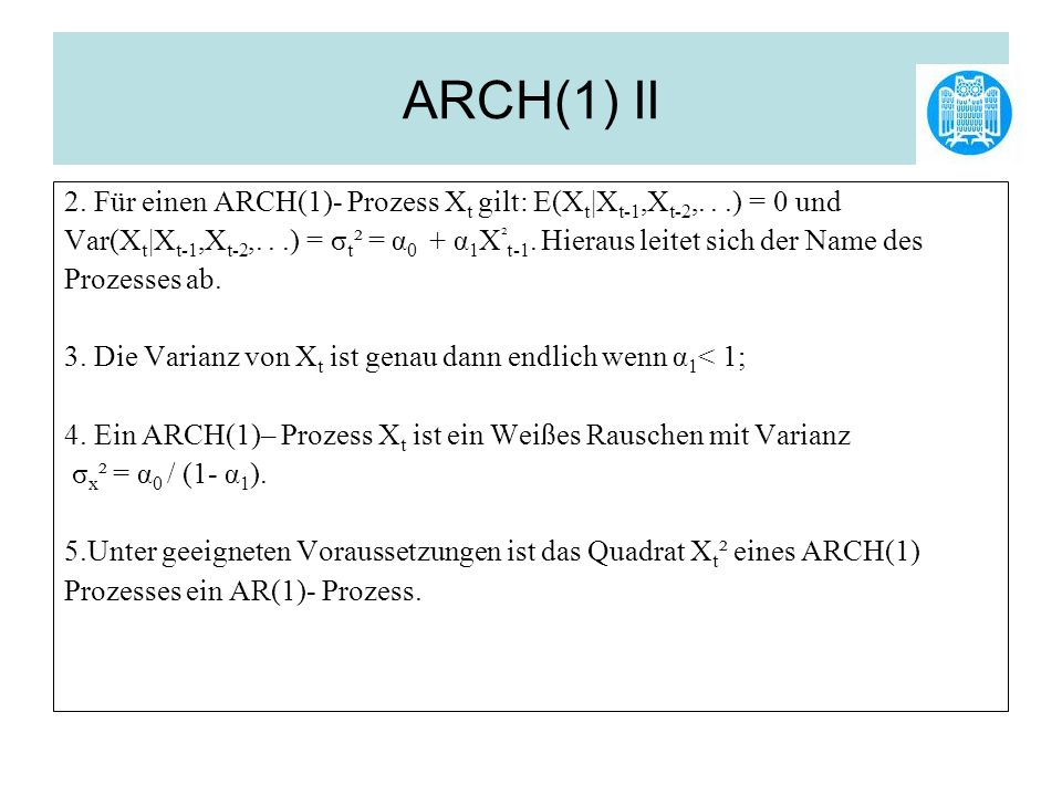 ARCH(1) III 6.