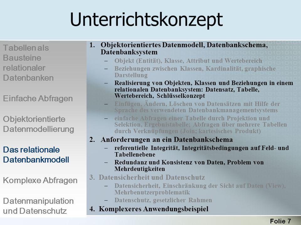 Folie 18 SPIELER Einfache Abfragen zur Gewinnung von Informationen Durch Verknüpfung mit den Operatoren AND (UND) bzw.