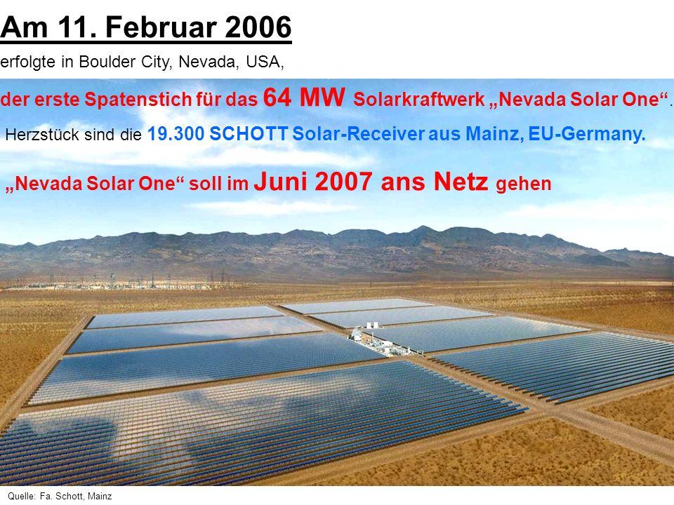 Am 11. Februar 2006 erfolgte in Boulder City, Nevada, USA, der erste Spatenstich für das 64 MW Solarkraftwerk Nevada Solar One. Herzstück sind die 19.