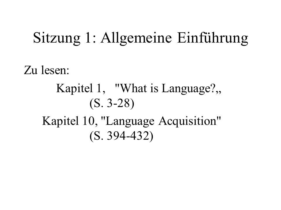 Sitzung 1: Allgemeine Einführung Zu lesen: Kapitel 1,