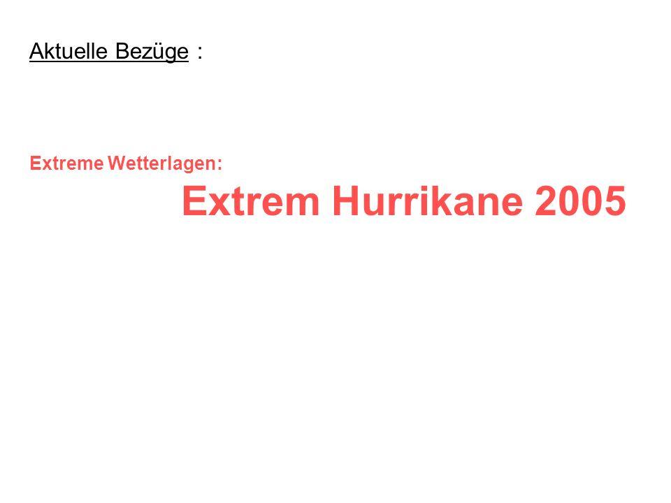 Hurrikan Saison 2005 Exzerpt aus dem Vortrag Wie extrem wird das Klima (AKE2005H_05) [zum Original] von Prof.