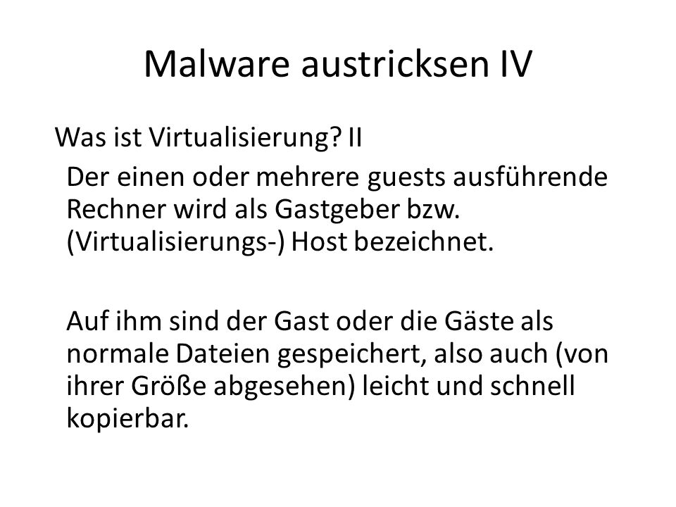 Malware austricksen V Was nützt Virtualisierung gegen Malware.