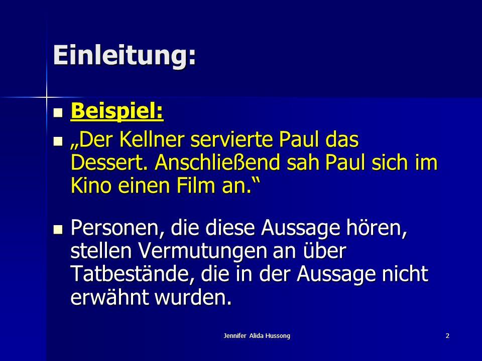 2 Einleitung: Beispiel: Beispiel: Der Kellner servierte Paul das Dessert. Anschließend sah Paul sich im Kino einen Film an. Der Kellner servierte Paul