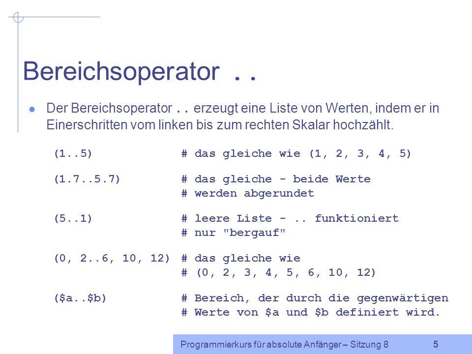 Programmierkurs für absolute Anfänger – Sitzung 8 4 Listen (2) Anzahl der Elemente: beliebig.