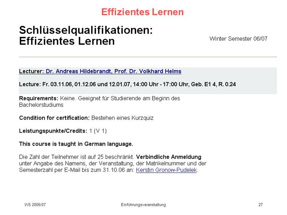WS 2006/07Einführungsveranstaltung27 Effizientes Lernen