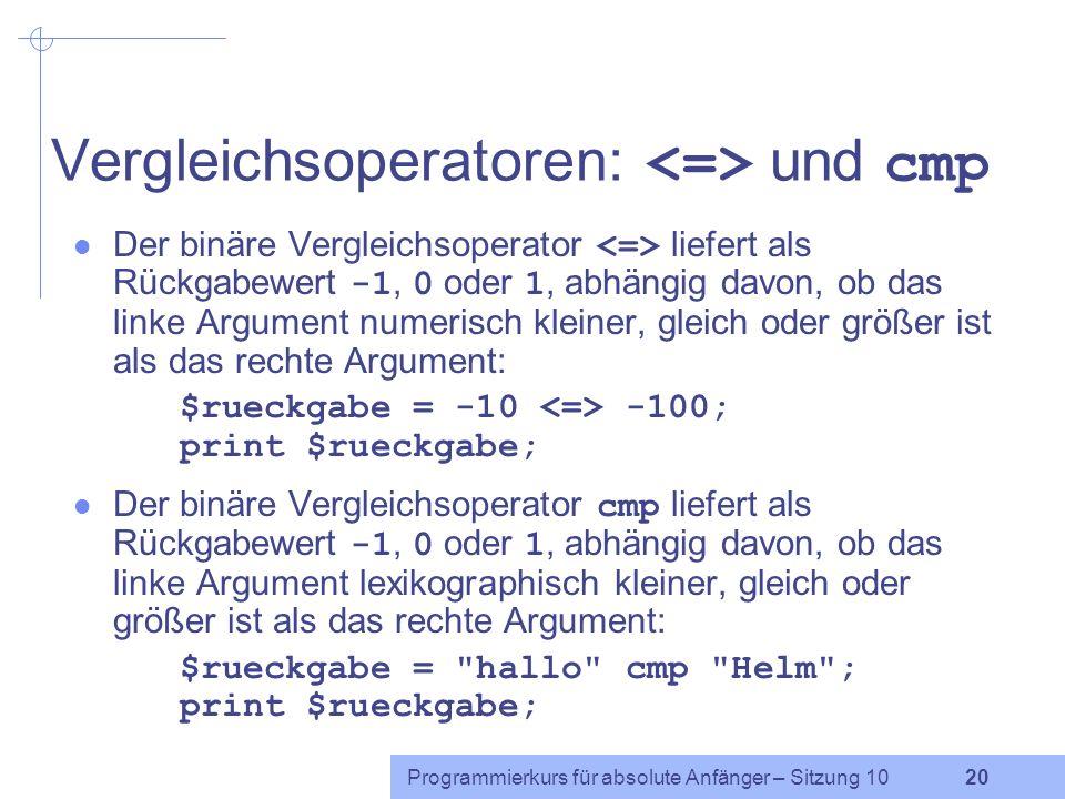 Programmierkurs für absolute Anfänger – Sitzung 10 19 Beispiel: Wortfrequenzen Ein Perl-Programm, das ausgibt, wie häufig jedes Wort in einem Text vor
