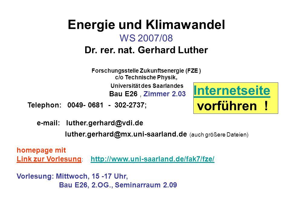 Energie und Klimawandel WS 2007/08 Dr.rer. nat.