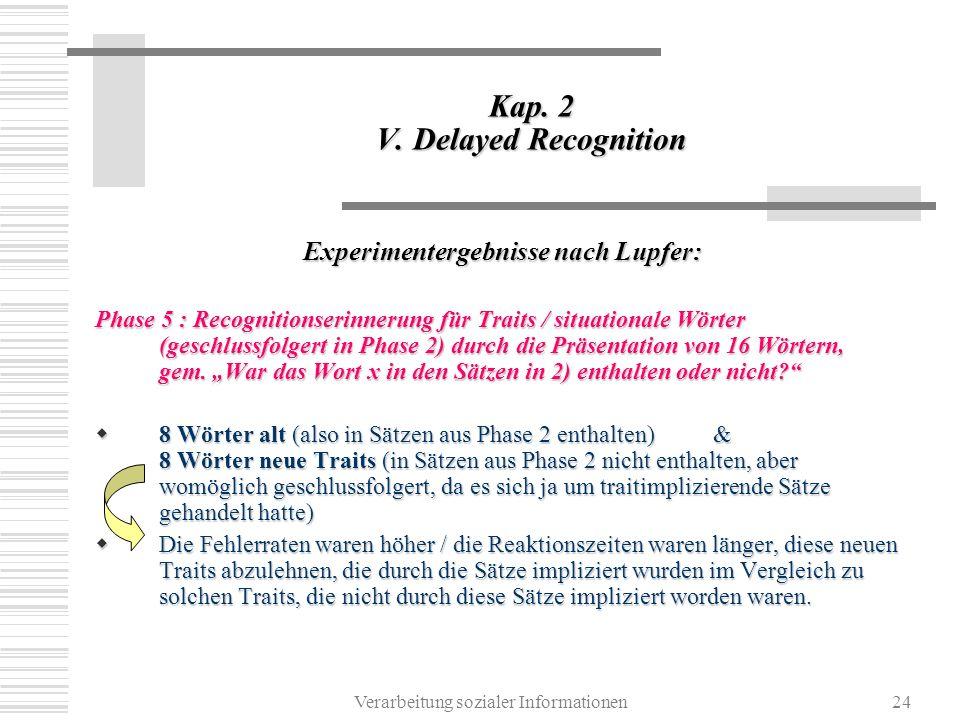 Verarbeitung sozialer Informationen24 Kap.2 V.