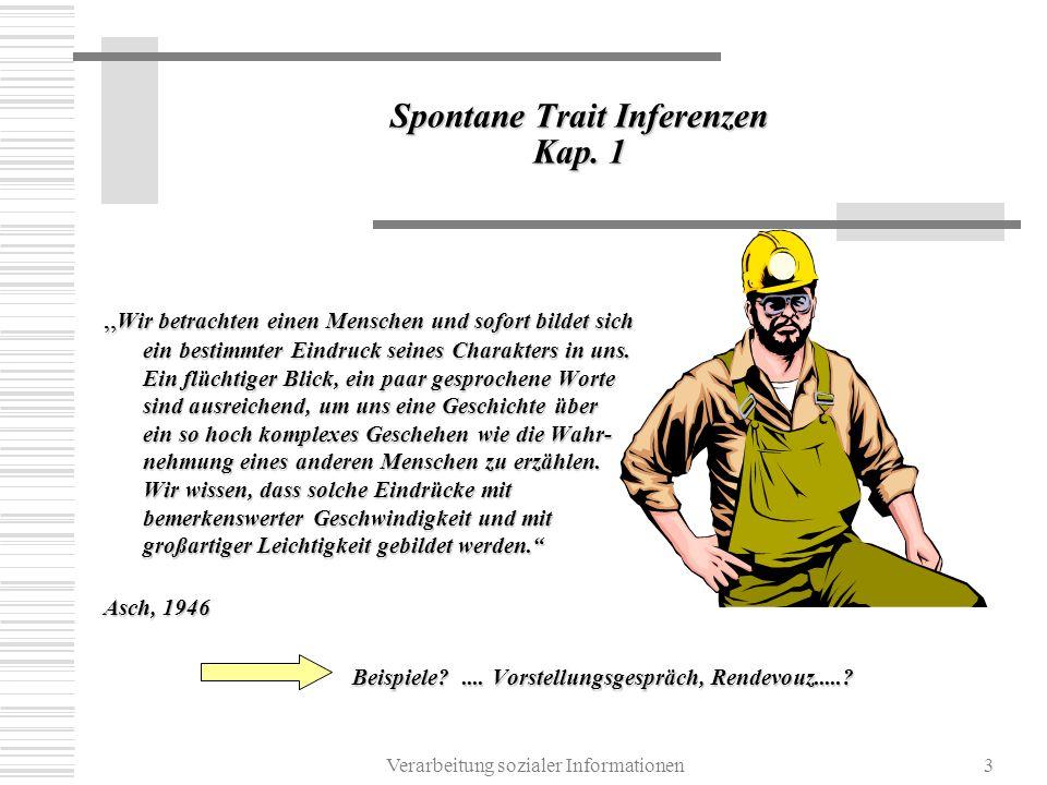 Verarbeitung sozialer Informationen3 Spontane Trait Inferenzen Kap.