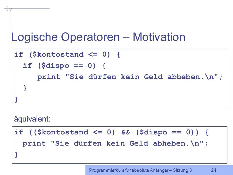 Programmierkurs für absolute Anfänger – Sitzung 3 23 Übung Folgendes Programm enthält einen beliebten Fehler. Das Programm druckt