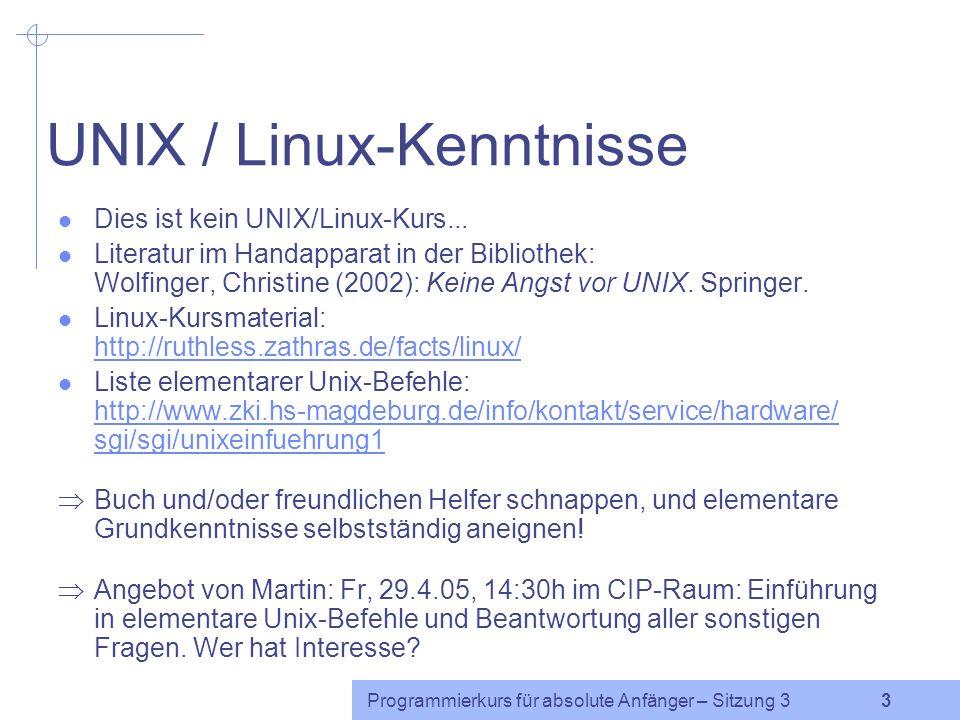 Programmierkurs für absolute Anfänger – Sitzung 3 13 Beispiel: Wahrheitswerte $a=3; if($a) { print A ;} else { print B ;} if(0) { print C ;} else { print D ;} if( 0 ){ print E ;} else { print F ;} if( ) { print G ;} else { print H ;} if($x) { print I ;} else { print J ;} if(3.1415) { print K ;} else { print L ;} if( abel ) { print M ;} else { print N ;} if($x == $a) { print O ;} else { print P ;} if($x = $a) { print Q ;} else { print R ;}