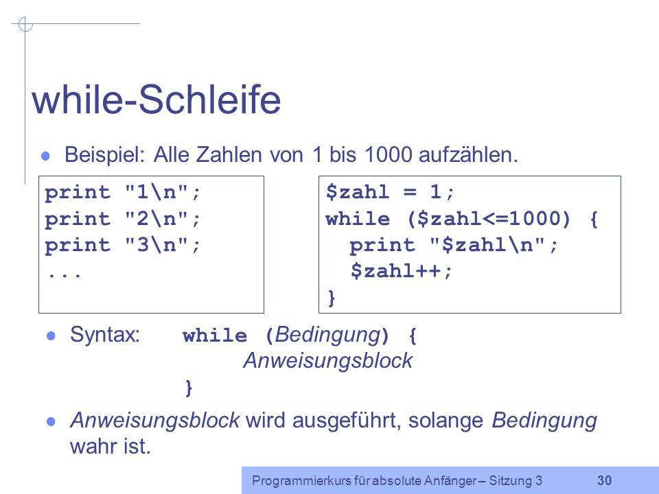 Programmierkurs für absolute Anfänger – Sitzung 3 29 Abgekürzte Auswertung Ein komplexer Ausdruck wird immer von links nach rechts ausgewertet.