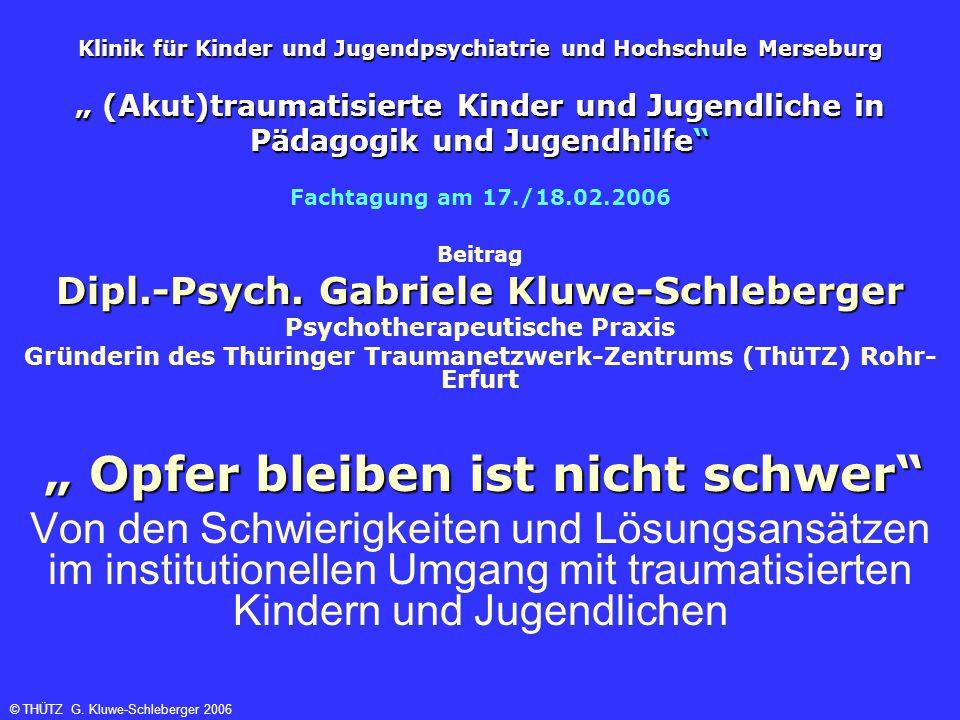 Klinik für Kinder und Jugendpsychiatrie und Hochschule Merseburg (Akut)traumatisierte Kinder und Jugendliche in Pädagogik und Jugendhilfe Fachtagung a