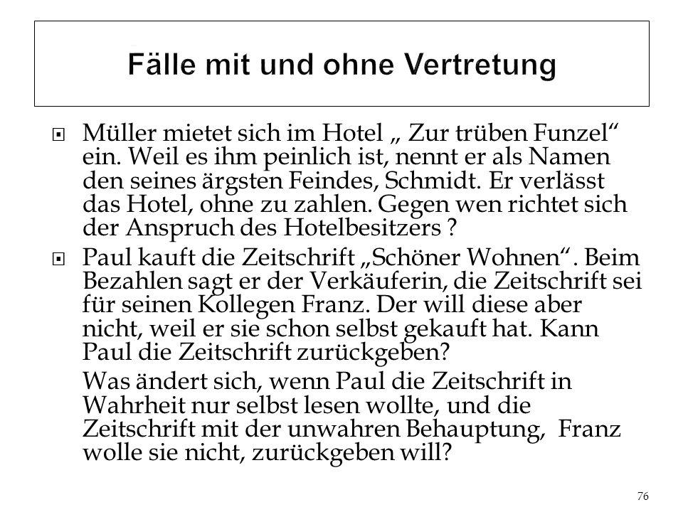 Müller mietet sich im Hotel Zur trüben Funzel ein.