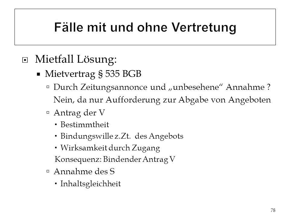 Mietfall Lösung: Mietvertrag § 535 BGB Durch Zeitungsannonce und unbesehene Annahme .