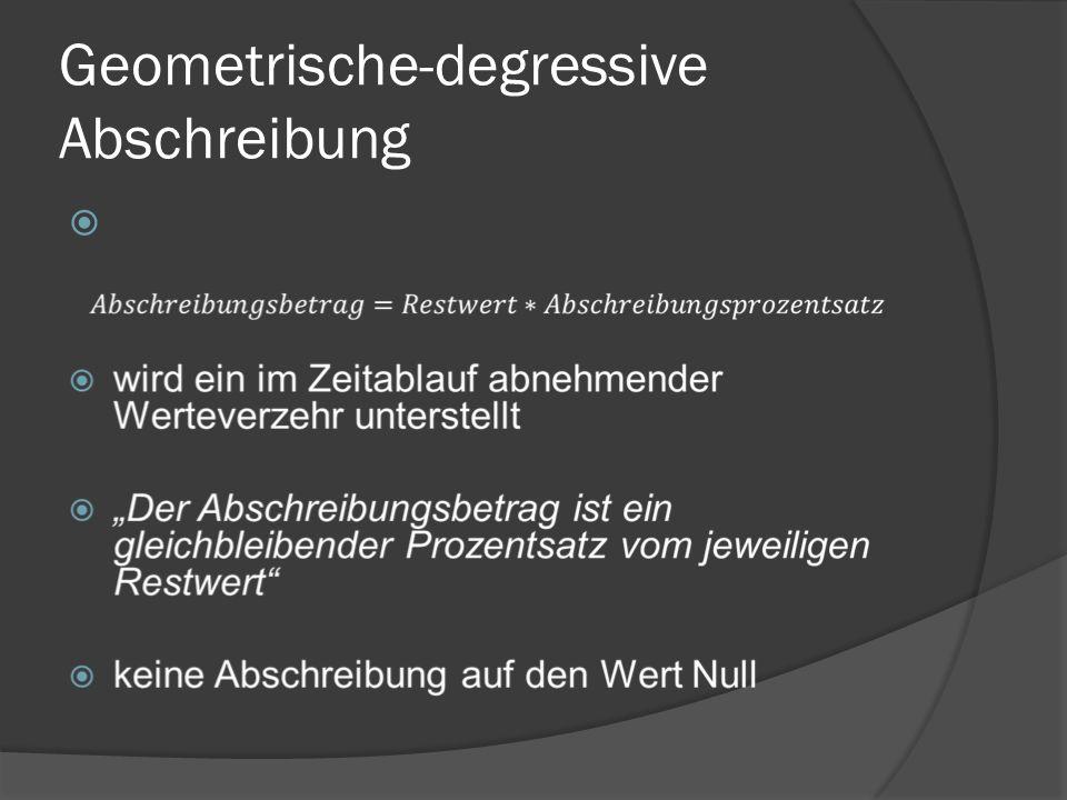 Geometrische-degressive Abschreibung