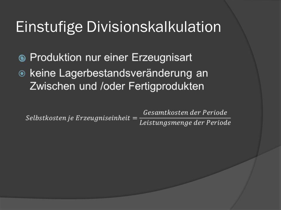 Einstufige Divisionskalkulation