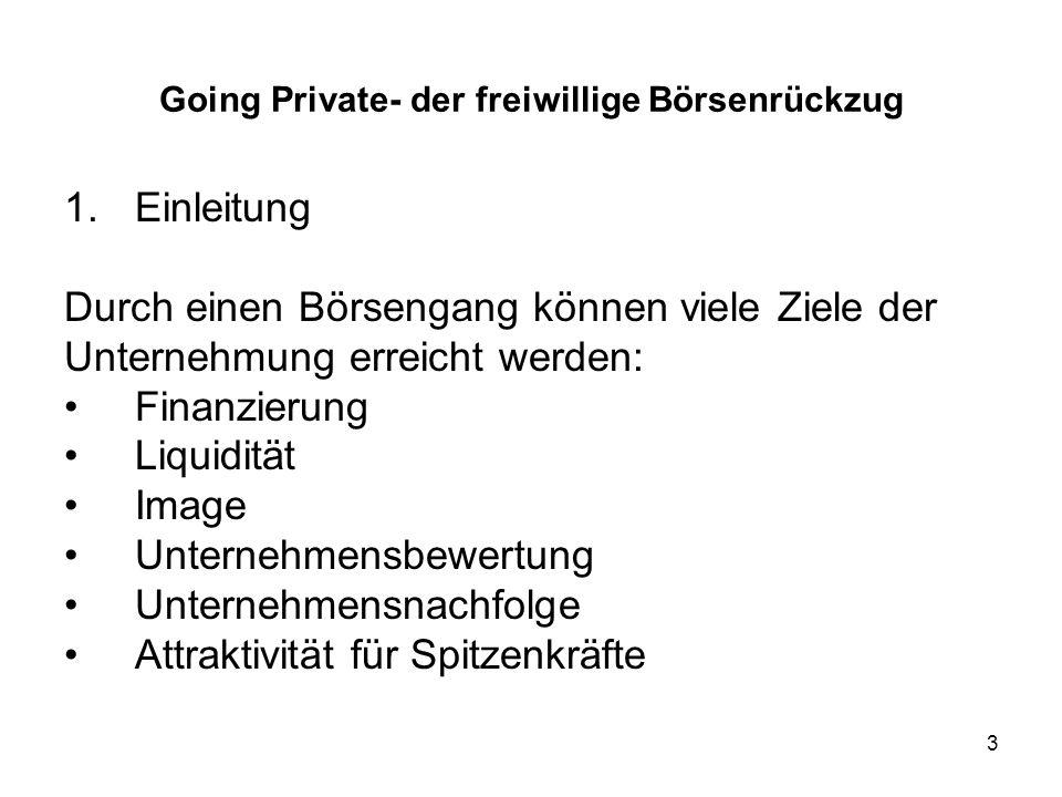34 Going Private- der freiwillige Börsenrückzug 1.