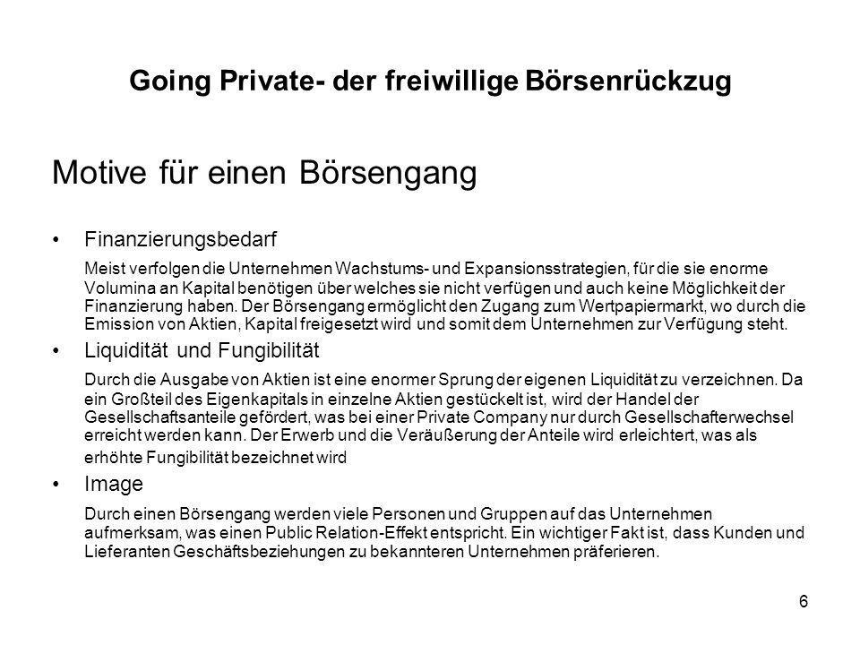 37 Going Private- der freiwillige Börsenrückzug 11. Beispiele für deutsche Going Privates.